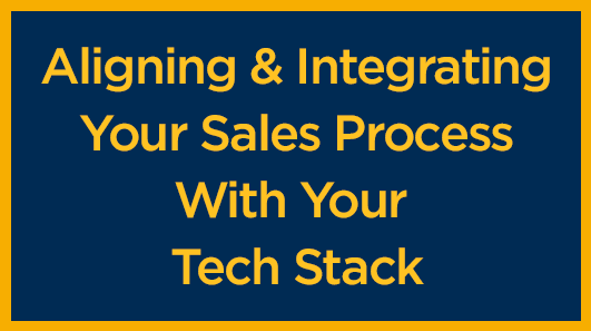 aligning-integrating-your-sales-process-with-tech-stack