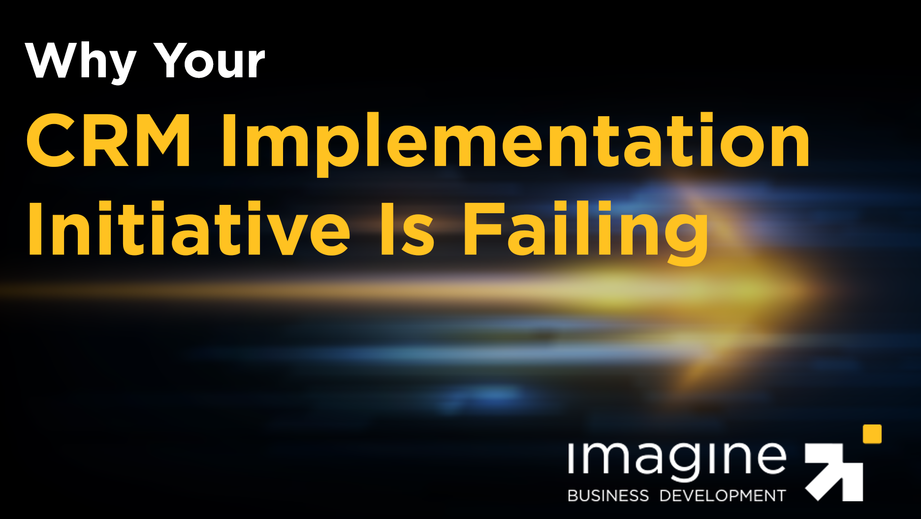 why-your-crm-implementation-is-failing-cta